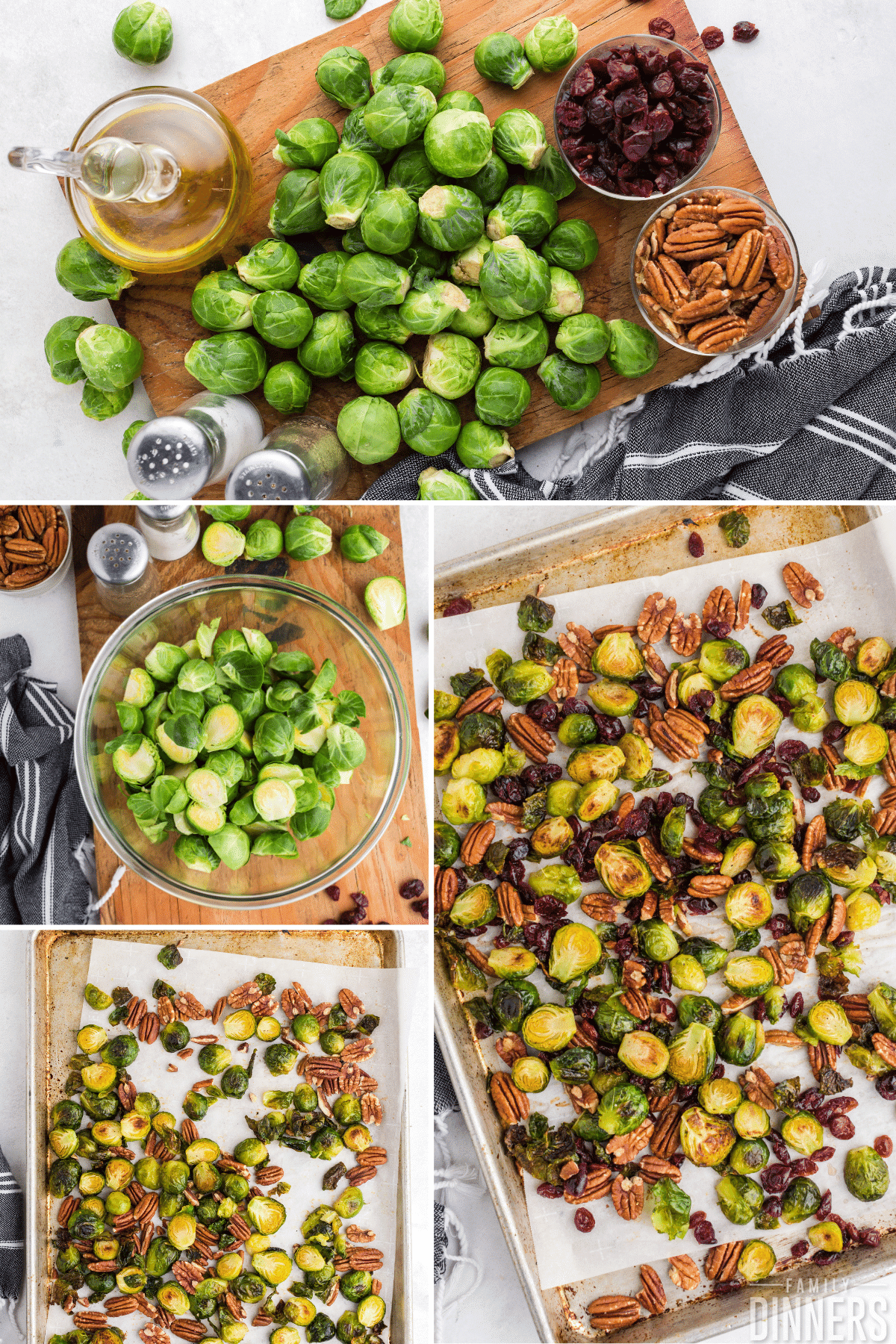 collage of brussels sprouts- Image of cutting board with whole brussel sprouts and bowl of whole pecans and dried cranberries. Image of brussels sprouts cut in half, image of cut brussels sprouts and pecans on a baking sheet. Image of roasted Brussels sprouts and roasted pecans and dried cranberries on a baking sheet.